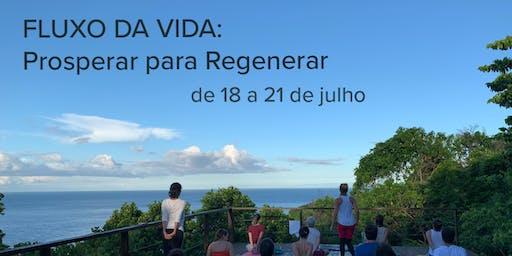 Vivência em IlhaBela - FLUXO DA VIDA: Prosperar para Regenerar
