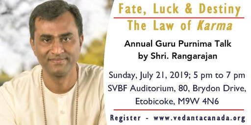 Guru Purnima Annual Event 2019 - 'Fate, Luck & Destiny - The Law of Karma'