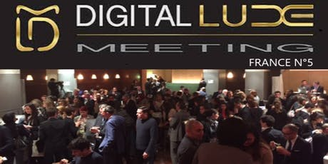 DIGITAL LUXE MEETING 2019 > FRANCE N°5 - luxe, beauté et mode billets
