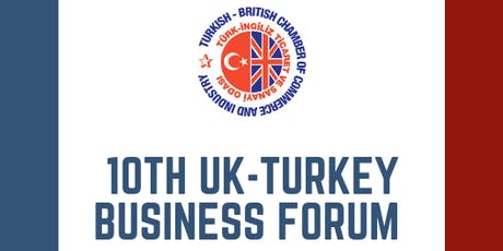 TBCCI - 10th UK-Turkey Business Forum tickets