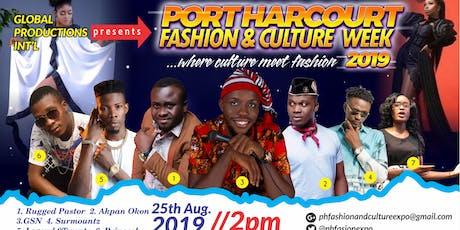 Port Harcourt Fashion &Culture Week 2019 tickets