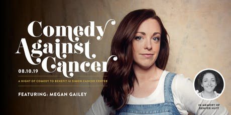 Comedy Against Cancer Featuring Megan Gailey tickets