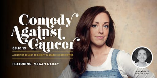 Comedy Against Cancer Featuring Megan Gailey