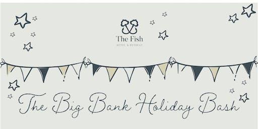 The Big Bank Holiday Bash