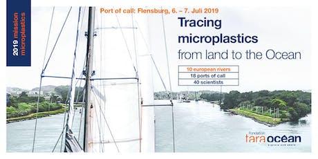 Konferenz-Mission Mikroplastik 2019: das Forschungsschiff Tara in Flensburg Tickets