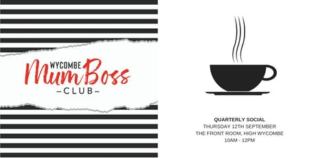 The MumBoss Quarterly Social! tickets