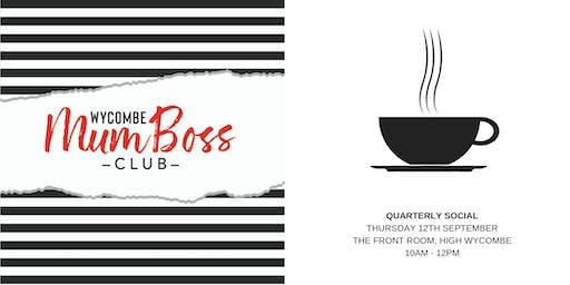 The MumBoss Quarterly Social!
