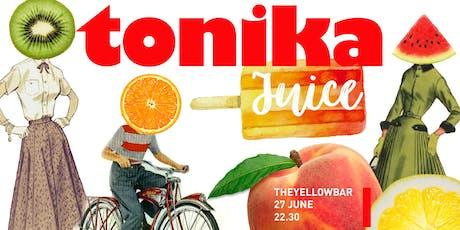 TONIKA –  The Yellow Bar biglietti