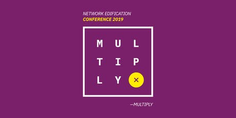 Network Edification Conference- Multiply tickets