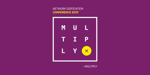 Network Edification Conference- Multiply