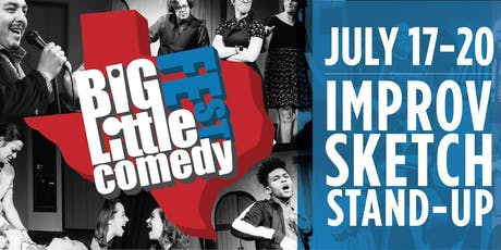 The Big-Little Comedy Fest - Full Festival Pass! (Improv/Standup/Comedy) tickets