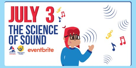Musical Explorers: The Science of Sound tickets