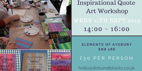 Inspirational Quote Art Workshop tickets