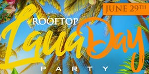 ROOFTOP LUAU DAY PARTY! #ATL'S #1 ROOFTOP DAY PARTY!...