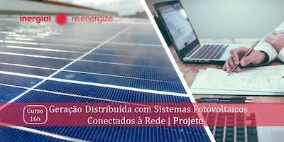 Geração Distribuída com Sistemas Fotovoltaicos Conectados à Rede | Projeto