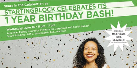 StartingBlock Birthday Bash & Mad Minute Pitch Showcase tickets