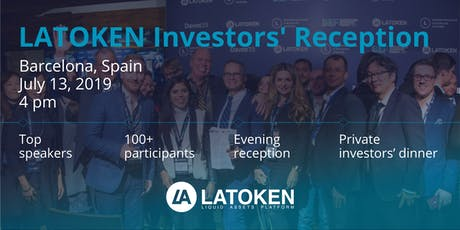LATOKEN Investors' Reception in Barcelona, Spain, July 13 tickets