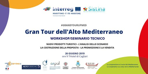 Gran Tour dell'Alto Mediterraneo WORKSHOP/SEMINARIO per operatori turistici