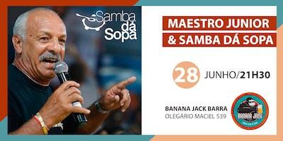 Junior e Samba Dá Sopa Barra
