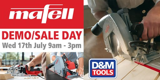 D&M Tools - Mafell Demo/Sale Day