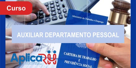 Curso Auxiliar Departamento Pessoal - Presencial  ingressos