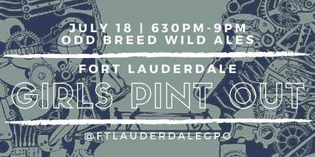Girls Pint Out- Broward Chapter at Odd Breed tickets