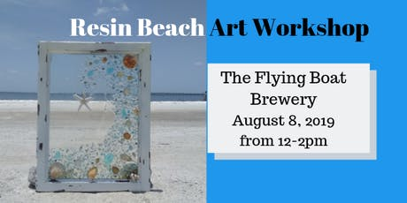 Resin Beach Art Workshop tickets