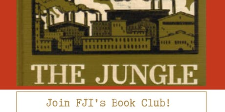 FJI's Book Club with Upton Sinclair's 'The Jungle' tickets