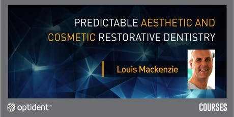 Predictable Aesthetic and Cosmetic Restorative Dentistry tickets