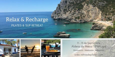 """5 Day """"Relax & Recharge"""" Pilates & SUP Retreat in Portugal bilhetes"""
