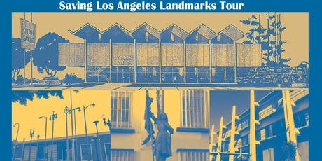 Saving Los Angeles Landmarks Tour  tickets