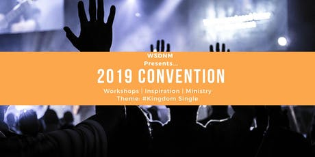 WSDnM Convention 2019 - #KingdomSingle tickets