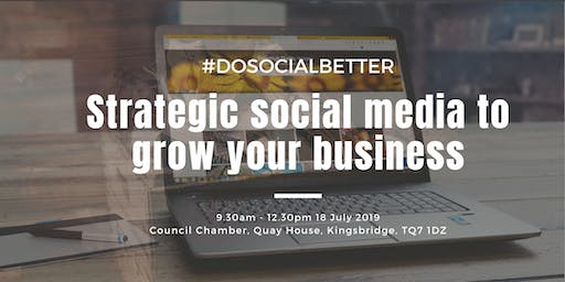 Strategic Social Media to Grow Your Business