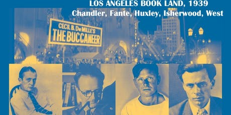 Los Angeles Book Land, 1939: Chandler, Fante, Huxley, Isherwood, West Tour tickets