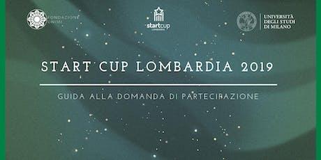StartCup Lombardia - Guida alla domanda di partecipazione  biglietti