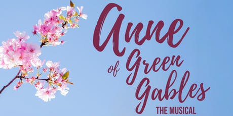 Anne of Green Gables - The Musical tickets