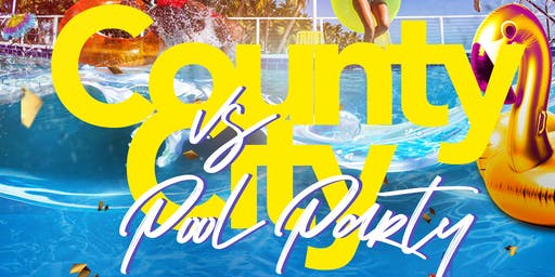 County vs City Pool Party