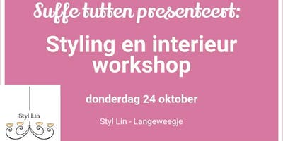 Styling en interieur workshop