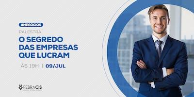 [POA] Palestra O Segredo das empresas que lucram 09/07/2019