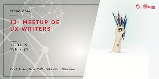 13º meetup de UX Writers