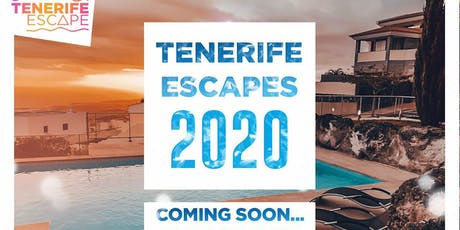 Tenerife Escape 2020 - The 360 Holiday Experience entradas
