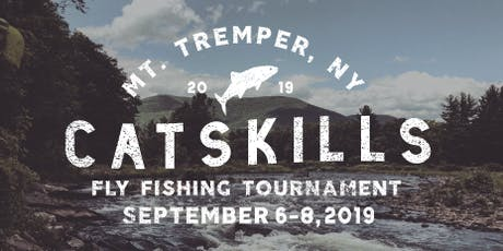 Catskills Fly Fishing Tournament tickets