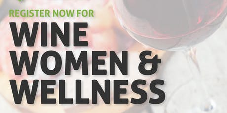 Wine, Women & Wellness tickets