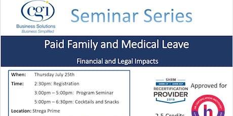 CGI Seminar Series - PFMLA: The Legal and Financial Impact tickets