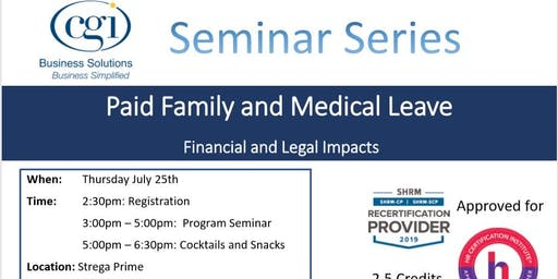 CGI Seminar Series - PFMLA: The Legal and Financial Impact