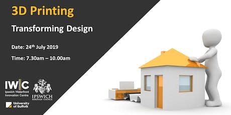 3D Printing - Transforming Design tickets