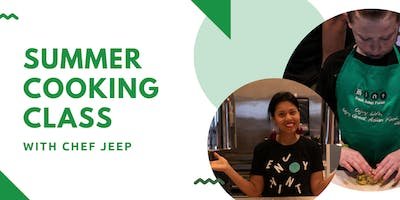 September Summer Cooking Class Series with Chef Jeep