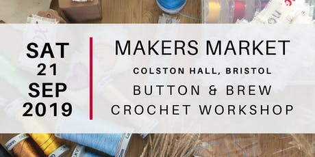 Makers Market - Crochet Workshop with Button & Brew tickets