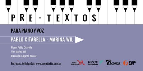 Pretextos para piano y voz con Pablo Citarella y Marina Wil entradas