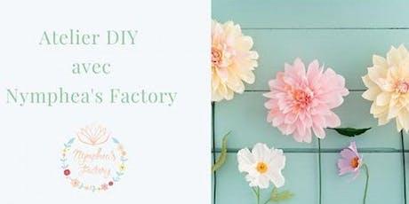Atelier DIY avec Nymphea's Factory billets